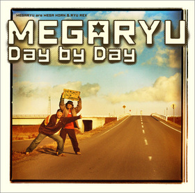 MEGARYU|Day by Day