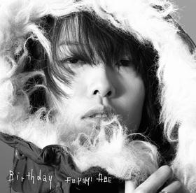 阿部芙蓉美 | Birthday