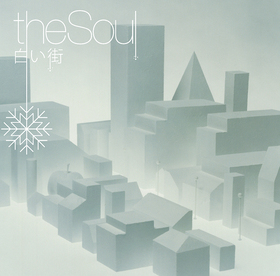 theSoul|白い街