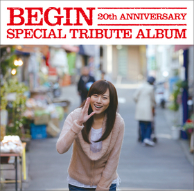 BEGIN|SPECIAL TRIBUTE ALBUM