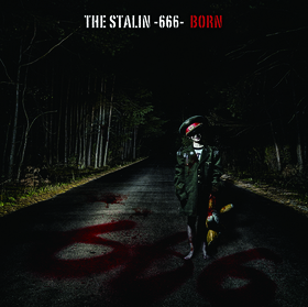 BORN | THE STALIN -666-