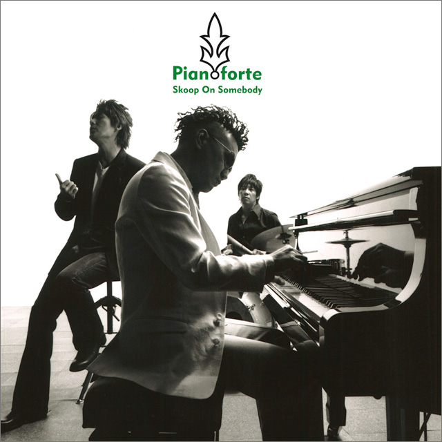 Skoop On Somebody|Pianoforte