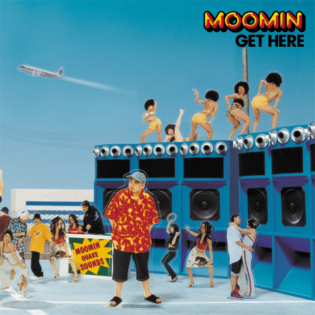 MOOMIN|GET HERE / @ the Dancehall