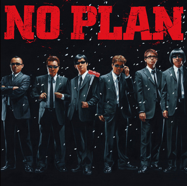 NO PLAN|LAST PLAN