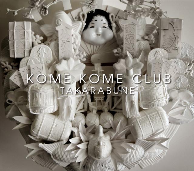 KOME KOME CLUB / TAKARABUNE